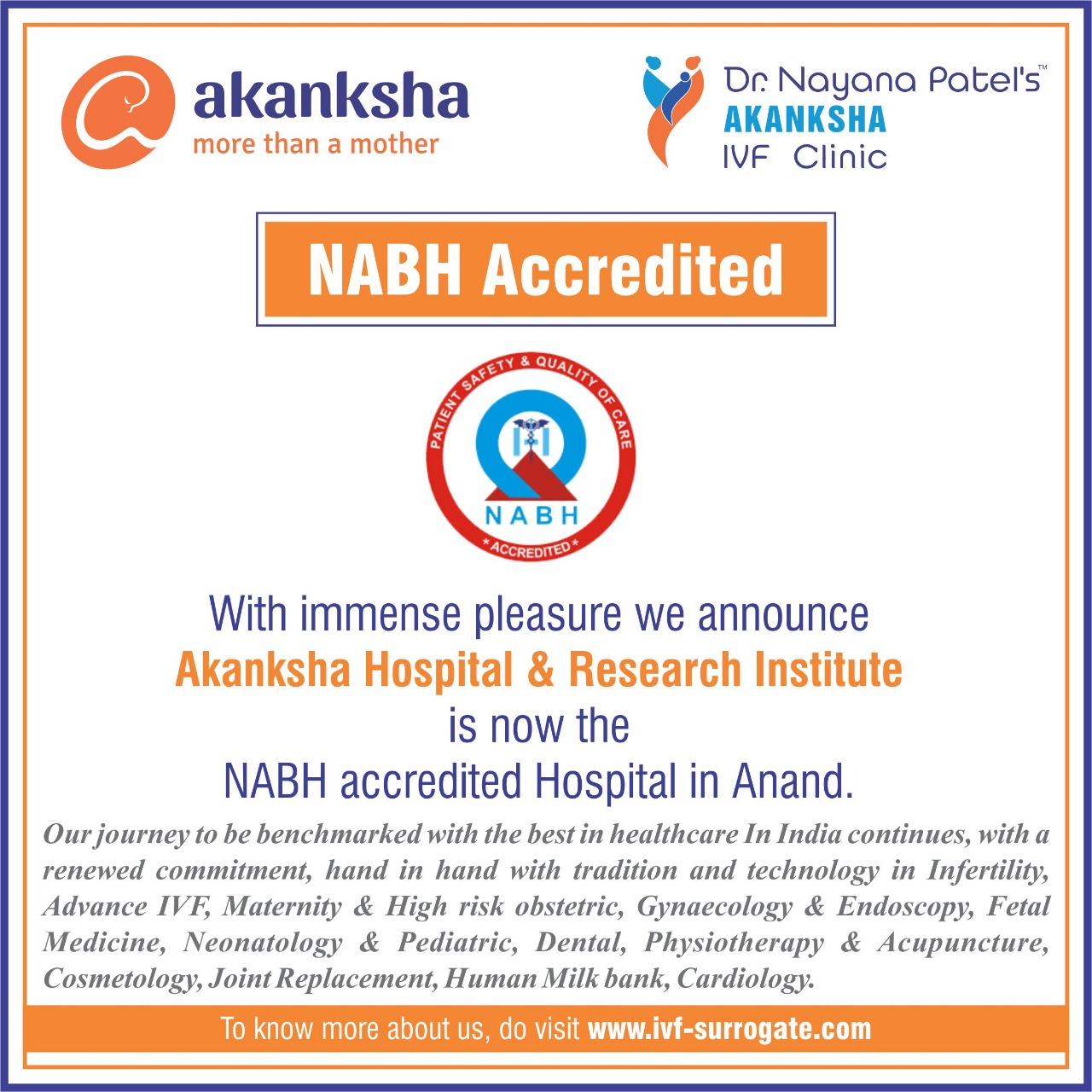 Akanksha Hospital & Research Institute is now the NABH accrediated Hospital in Anand