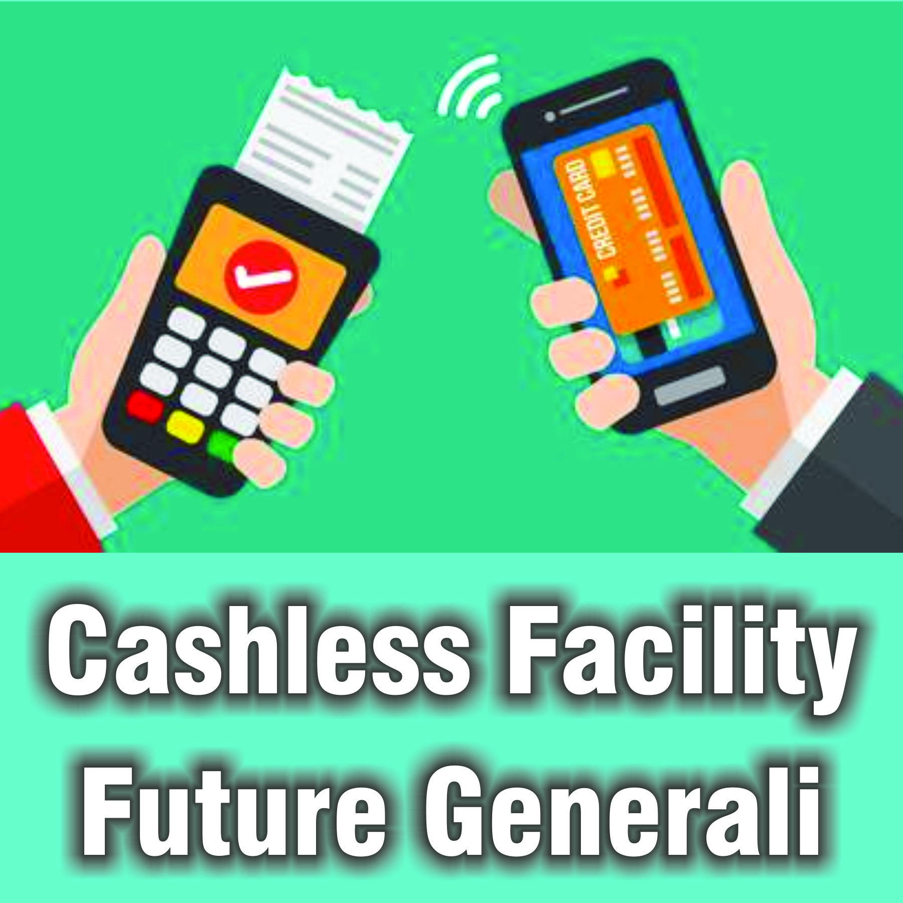 Cashless Facility Future Generali