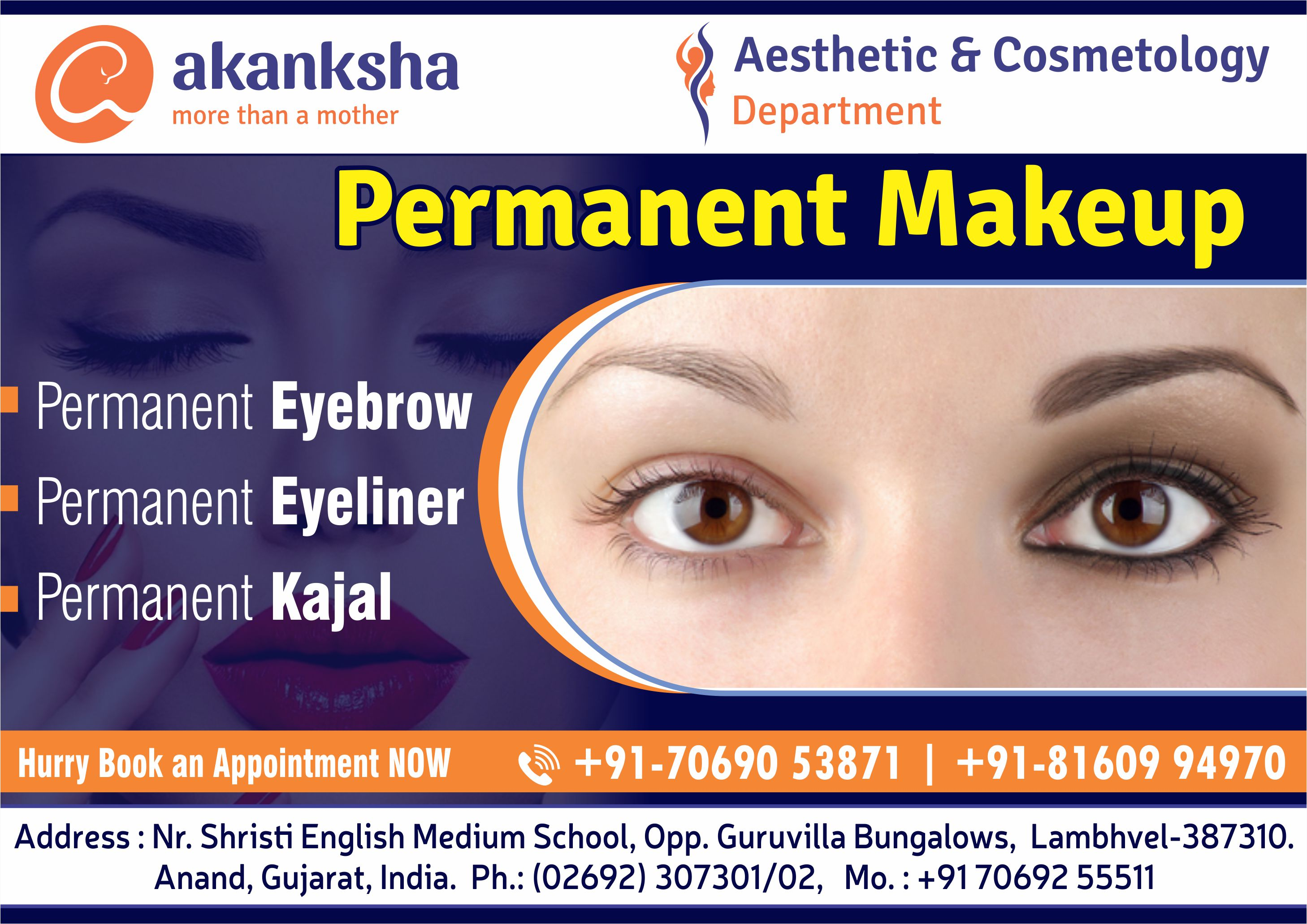Permanent Makeup like Permanent Eyebrow, Permanent Eyeliner and Permanent Kajal at Akanksha Hospital